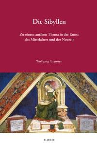 Neuerscheinung // Wolfgang Augustyn: Die Sibyllen. Zu einem antiken Thema in der Kunst des Mittelalters und der Neuzeit