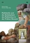 Neuerscheinung: Politikstile und die Sichtbarkeit des Politischen in der Frühen Neuzeit