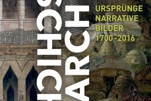 Ausstellung // Weltgeschichten der Architektur. Ursprünge, Narrative und Bilder 1700–2016