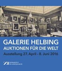 Ausstellung Galerie Helbing  - Auktionen für die Welt
