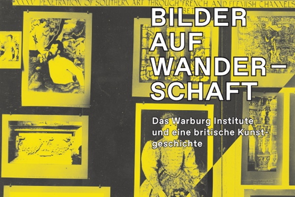 Ausstellung // Bilder auf Wanderschaft. Das Warburg Institute und eine britische Kunstgeschichte