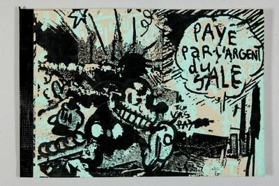 Pakito Bolino: Payé par l'argent du sale. – 1993 (20,5 x 29,5 cm, Siebdruck zweifarbig), vordere Umschlagseite