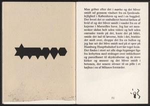 Tegninger i mørket / Niles Vørsel u. Troels Wörsel København: Edeling, 1977. – 63. S. : zahlr. Ill. Vom Verfasser, dem Bruder des Künstlers, signiert. Die Lithographien im Buch sind vom Künstler nummeriert (Nr. 47 von 90 Exemplaren) und signiert.