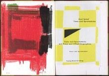 Texte und Sprechstücke : mit Fotos und Offsetlithographien / Karl Imhof München: Verlag Kunst & Alltag, 1990. - 70, [30] S. : überw. Ill. Vorzugsexemplar mit vom Künstler signierter und datierter Originallithographie (Nr. 7 von 20).
