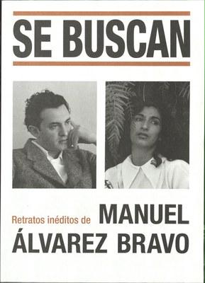 Manuel Alvarez Bravo, Se Buscan, 2019