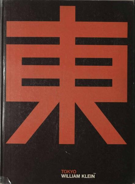 William Klein: Tokyo. 4° D2-Kle 219/20 R