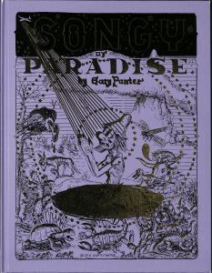 Gary Panter (1950-): Songy of paradise.First Fantagraphics edition . - Seattle, Washington : Fantagraphics Books, 2017.