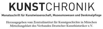 Kunstchronik. Monatsschrift für Kunstwissenschaft, Museumswesen und Denkmalpflege