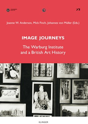 Cover_Image Journeys. The Warburg Institute and a British Art History