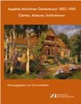 Aspekte Münchner Gartenkunst 1825–1945: Gärten, Akteure, Institutionen