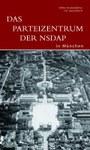 Das Parteizentrum der NSDAP in München