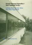 Ludwig Mies van der Rohe: Das Haus Tugendhat