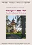 Villengärten 1830-1930. Geschichte, Bestand, Gefährdung