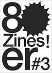Zines #3 : die frühen 80er. Künstlerzeitschriften aus der Sammlung Hubert Kretschmer, München. Archive Artist Publications