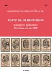 Platz da im Pantheon! Künstler in gedruckten Porträtserien bis 1800