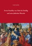 Erwin Panofsky von Zehn bis Dreißig und seine jüdischen Wurzeln
