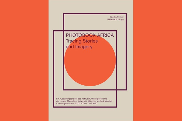Photobook Africa. Tracing Stories and Imagery