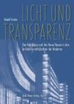 Licht und Transparenz. Der Fabrikbau und das Neue Bauen in den Architekturzeitschriften der Moderne